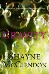 gravity-by-shayne-mcclendon