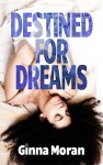 Destined for Dreams eBook edition cover small for websites