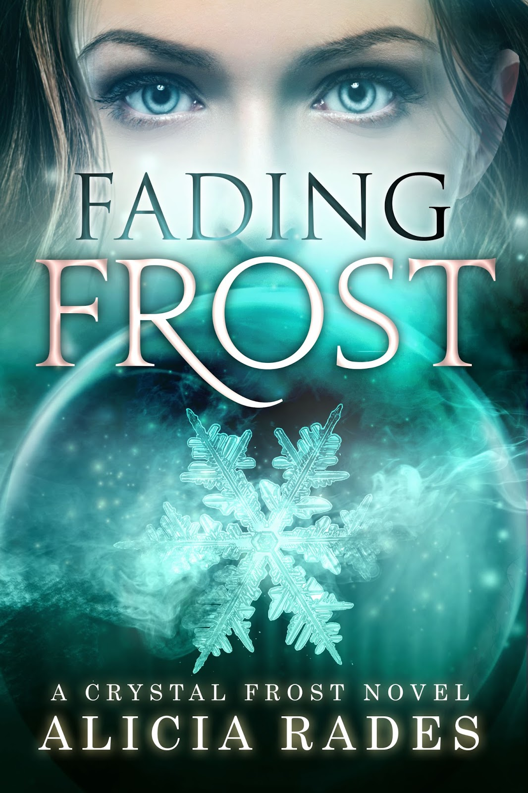 Young Adult Book Cover ~ Cover reveal fading frost by alicia rades young adult book madness