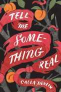 tell-me-something-real-9781481461153_hr